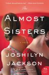 Joshilyn Jackson, author of The Almost Sisters, on tour May/June 2018