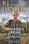 B. J. Daniels, author of RANCHER'S DREAM, on tour July/August 2018