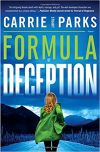 Carrie Stuart Parks, author of FORMULA OF DECEPTION, on tour August/September 2018