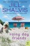 Jill Shalvis, author of Rainy Day Friends, on tour June/July 2018