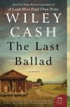 Wiley Cash, author of The Last Ballad, on tour June 2018