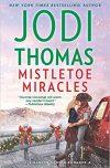 Jodi Thomas, author of MISTLETOE MIRACLES, on tour September/October 2018
