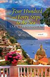 Sara Alexander, author of FOUR HUNDRED AND FORTY STEPS TO THE SEA, on tour September 10th – 16th