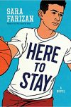 Sara Farizan, author of HERE TO STAY, on tour September 10th – 17th, 2018