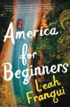 Leah Franqui, author of America for Beginners, on tour July/August 2018