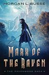 Morgan L. Busse, author of MARK OF THE RAVEN, on tour November 26th- December 2nd 2018