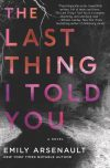 Emily Arsenault, author of The Last Thing I Told You, on tour July/August 2018