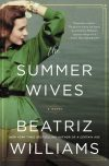 Beatriz Williams, author of The Summer Wives, on tour July 10th – 16th