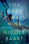 Nicole Baart, author of YOU WERE ALWAYS MINE, on tour October/November 2018
