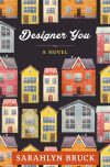 Sarahlyn Bruck, author of Designer You, on tour August/September 2018