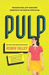 Robin Talley, author of PULP, on tour November 12th-18th