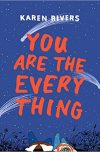 Karen Rivers, author of YOU ARE THE EVERYTHING, on tour October 29th-November 4th, 2018
