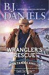 B.J. Daniels, author of Wrangler's Rescue, on tour November/December 2018