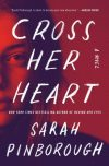 Sarah Pinborough, author of Cross Her Heart, on tour September 2018