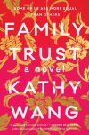 Kathy Wang, author of Family Trust, on tour October/November 2018