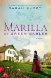 Sarah McCoy, author of Marilla of Green Gables, on tour October/November 2018