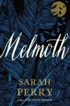 Sarah Perry, author of Melmoth, on tour October 16th – 23rd