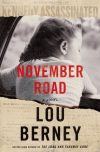 Lou Berney, author of November Road, on tour October 2018