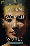 Kara Cooney, author of When Women Ruled the World, on tour November 2018