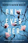 cover of Only Ever Her
