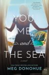 Cover of You, Me, and the Sea