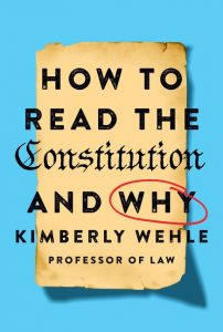 Cover of the book, How to Read the Constitution -- And Why