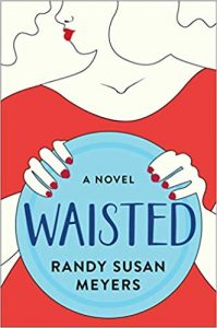 Cover of the book Waisted by Randy Susan Meyers