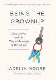 Adelia Moore Author Of Being The Grownup On Tour June 2019